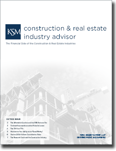 Katz, Sapper & Miller's Construction & Real Estate Industry Advisor Bi-Annual Newsletter - Issue 1, 2013