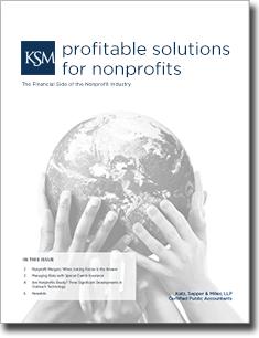 Katz, Sapper & Miller's Profitable Solutions for Nonprofits Quarterly Newsletter - Spring Summer 2013